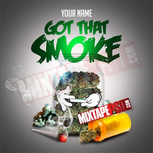 Mixtape Template Got That Smoke