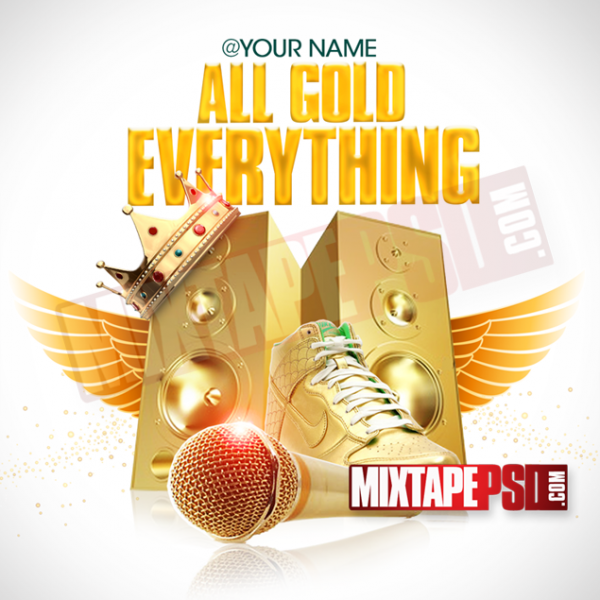 Mixtape Template All Gold Everything 2, Album Covers, Graphic Design, Graphic Designer, How to Make a Mixtape Cover, Mixtape, Mixtape cover Maker, Mixtape Cover Templates, Mixtape Covers, Mixtape Designer, Mixtape Designs, Mixtape PSD, Mixtape Templates, Mixtapepsd, Mixtapes, Premade Mixtape Covers, Premade Single Covers, PSD Mixtape, Custom Mixtape