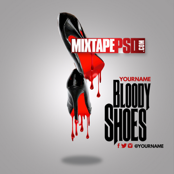 Mixtape Template Bloody Shoes, Album Covers, Graphic Design, Graphic Designer, How to Make a Mixtape Cover, Mixtape, Mixtape cover Maker, Mixtape Cover Templates, Mixtape Covers, Mixtape Designer, Mixtape Designs, Mixtape PSD, Mixtape Templates, Mixtapepsd, Mixtapes, Premade Mixtape Covers, Premade Single Covers, PSD Mixtape, Custom Mixtape Covers