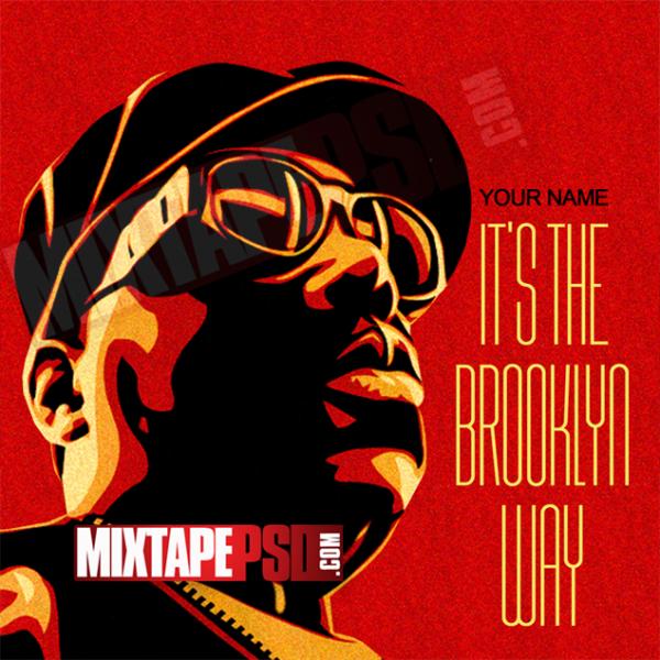 Mixtape Template Biggie Smalls Brooklyn Way, Album Covers, Graphic Design, Graphic Designer, How to Make a Mixtape Cover, Mixtape, Mixtape cover Maker, Mixtape Cover Templates, Mixtape Covers, Mixtape Designer, Mixtape Designs, Mixtape PSD, Mixtape Templates, Mixtapepsd, Mixtapes, Premade Mixtape Covers, Premade Single Covers, PSD Mixtape, Custom Mixtape