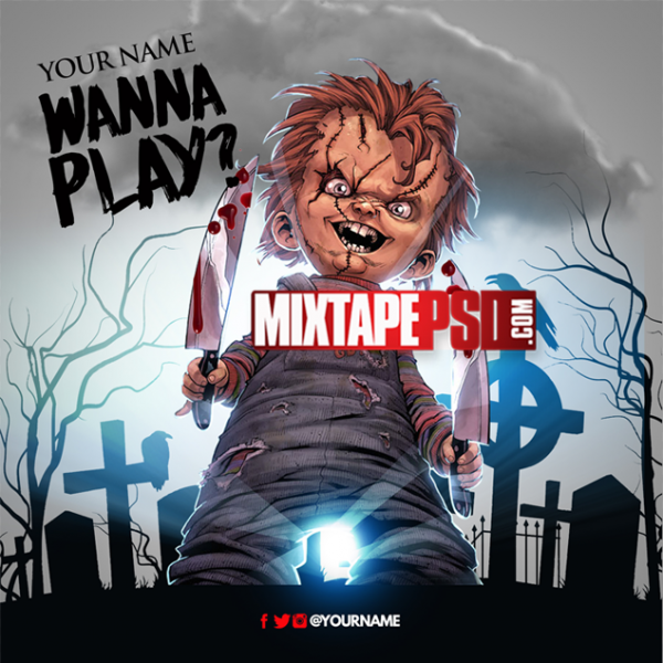 Mixtape Template Chuckie Wanna Play, Album Covers, Graphic Design, Graphic Designer, How to Make a Mixtape Cover, Mixtape, Mixtape cover Maker, Mixtape Cover Templates, Mixtape Covers, Mixtape Designer, Mixtape Designs, Mixtape PSD, Mixtape Templates, Mixtapepsd, Mixtapes, Premade Mixtape Covers, Premade Single Covers, PSD Mixtape, Custom Mixtape