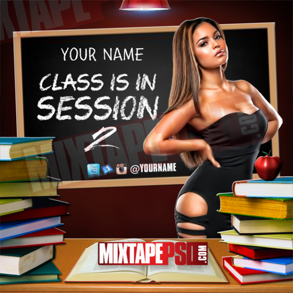 Mixtape Template Class is In Session 2, Album Covers, Graphic Design, Graphic Designer, How to Make a Mixtape Cover, Mixtape, Mixtape cover Maker, Mixtape Cover Templates, Mixtape Covers, Mixtape Designer, Mixtape Designs, Mixtape PSD, Mixtape Templates, Mixtapepsd, Mixtapes, Premade Mixtape Covers, Premade Single Covers, PSD Mixtape, Custom Mixtape