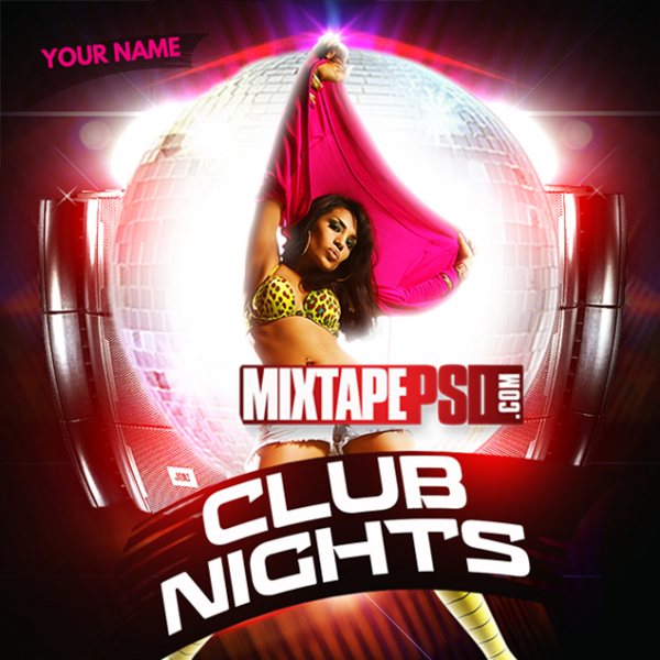 Mixtape Cover Template Club Nights 8, Album Covers, Graphic Design, Graphic Designer, How to Make a Mixtape Cover, Mixtape, Mixtape cover Maker, Mixtape Cover Templates, Mixtape Covers, Mixtape Designer, Mixtape Designs, Mixtape PSD, Mixtape Templates, Mixtapepsd, Mixtapes, Premade Mixtape Covers, Premade Single Covers, PSD Mixtape, Custom Mixtape Covers