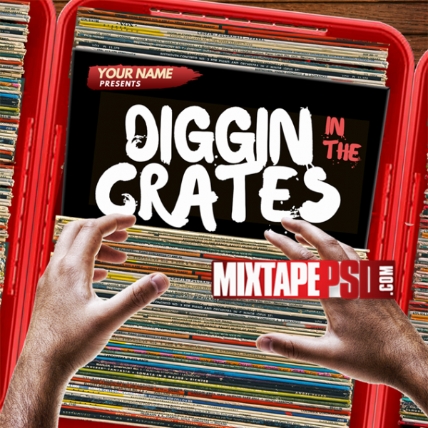 Mixtape Cover Template Digging In The Crates 4, Album Covers, Graphic Design, Graphic Designer, How to Make a Mixtape Cover, Mixtape, Mixtape cover Maker, Mixtape Cover Templates, Mixtape Covers, Mixtape Designer, Mixtape Designs, Mixtape PSD, Mixtape Templates, Mixtapepsd, Mixtapes, Premade Mixtape Covers, Premade Single Covers, PSD Mixtape, Custom Mixtape Covers