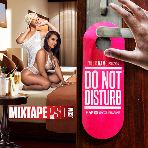 Mixtape Cover Template Do Not Disturb 2, Album Covers, Graphic Design, Graphic Designer, How to Make a Mixtape Cover, Mixtape, Mixtape cover Maker, Mixtape Cover Templates, Mixtape Covers, Mixtape Designer, Mixtape Designs, Mixtape PSD, Mixtape Templates, Mixtapepsd, Mixtapes, Premade Mixtape Covers, Premade Single Covers, PSD Mixtape, Custom Mixtape Covers
