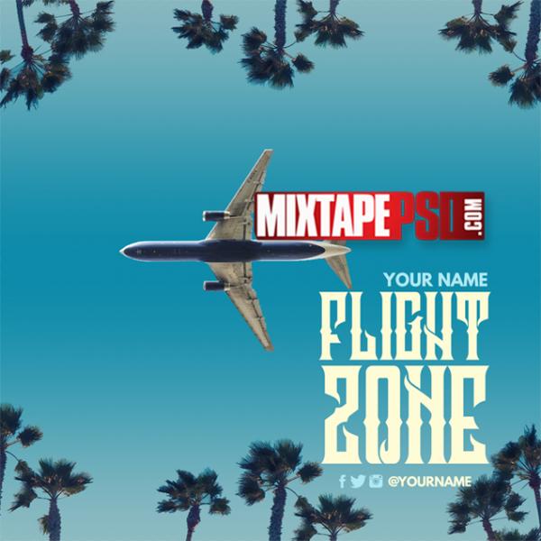 Mixtape Template Flight Zone 7, Album Covers, Graphic Design, Graphic Designer, How to Make a Mixtape Cover, Mixtape, Mixtape cover Maker, Mixtape Cover Templates, Mixtape Covers, Mixtape Designer, Mixtape Designs, Mixtape PSD, Mixtape Templates, Mixtapepsd, Mixtapes, Premade Mixtape Covers, Premade Single Covers, PSD Mixtape, Custom Mixtape Covers