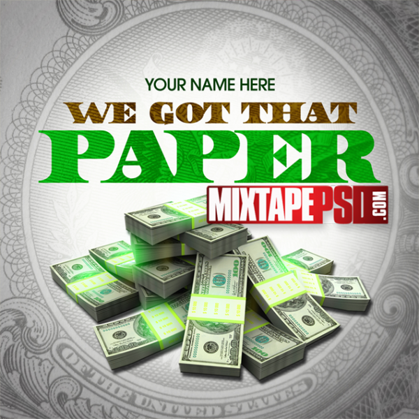 Mixtape Template We Got that Paper, Album Covers, Graphic Design, Graphic Designer, How to Make a Mixtape Cover, Mixtape, Mixtape cover Maker, Mixtape Cover Templates, Mixtape Covers, Mixtape Designer, Mixtape Designs, Mixtape PSD, Mixtape Templates, Mixtapepsd, Mixtapes, Premade Mixtape Covers, Premade Single Covers, PSD Mixtape, Custom Mixtape