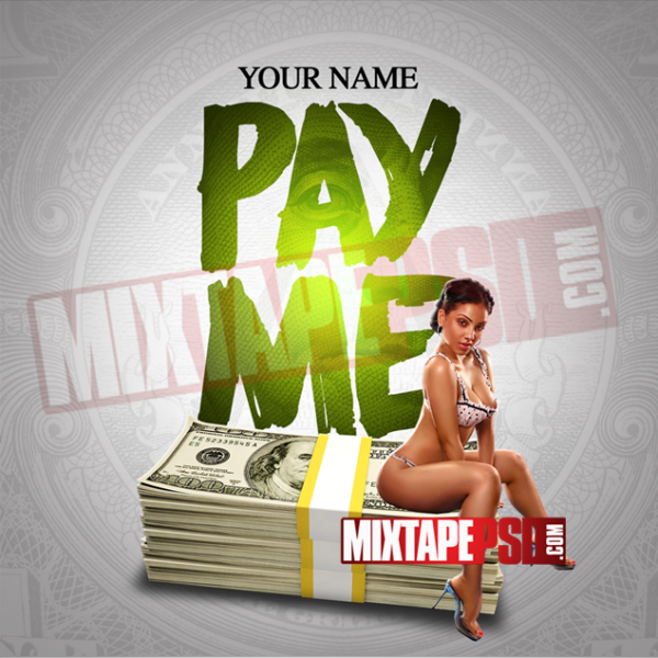 Mixtape Cover Template Pay Me