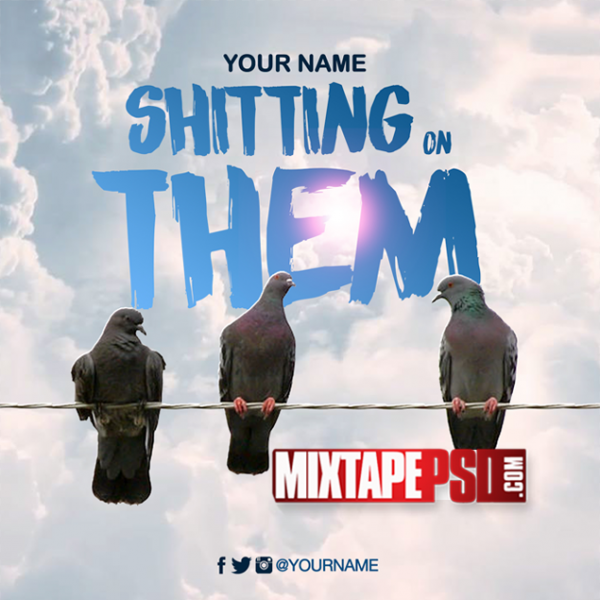 Mixtape Cover Template Shitting on Them, Album Covers, Graphic Design, Graphic Designer, How to Make a Mixtape Cover, Mixtape, Mixtape cover Maker, Mixtape Cover Templates, Mixtape Covers, Mixtape Designer, Mixtape Designs, Mixtape PSD, Mixtape Templates, Mixtapepsd, Mixtapes, Premade Mixtape Covers, Premade Single Covers, PSD Mixtape,