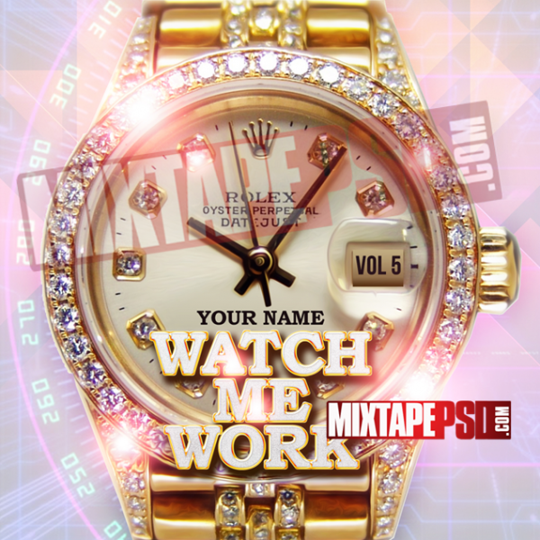 Mixtape Cover Template Watch Me Work, Album Covers, Graphic Design, Graphic Designer, How to Make a Mixtape Cover, Mixtape, Mixtape cover Maker, Mixtape Cover Templates, Mixtape Covers, Mixtape Designer, Mixtape Designs, Mixtape PSD, Mixtape Templates, Mixtapepsd, Mixtapes, Premade Mixtape Covers, Premade Single Covers, PSD Mixtape, Custom Mixtape Covers