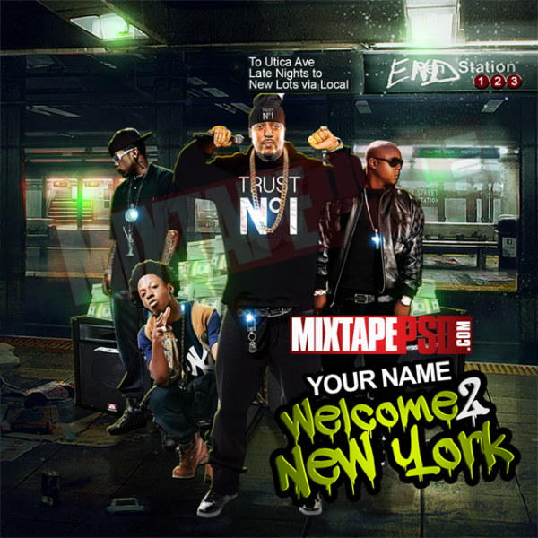 Mixtape Template Welcome 2 New York, Album Covers, Graphic Design, Graphic Designer, How to Make a Mixtape Cover, Mixtape, Mixtape cover Maker, Mixtape Cover Templates, Mixtape Covers, Mixtape Designer, Mixtape Designs, Mixtape PSD, Mixtape Templates, Mixtapepsd, Mixtapes, Premade Mixtape Covers, Premade Single Covers, PSD Mixtape, Custom Mixtape