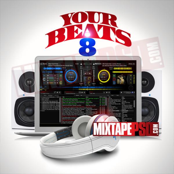 Mixtape Template Your Beats 8, Album Covers, Graphic Design, Graphic Designer, How to Make a Mixtape Cover, Mixtape, Mixtape cover Maker, Mixtape Cover Templates, Mixtape Covers, Mixtape Designer, Mixtape Designs, Mixtape PSD, Mixtape Templates, Mixtapepsd, Mixtapes, Premade Mixtape Covers, Premade Single Covers, PSD Mixtape, Custom Mixtape