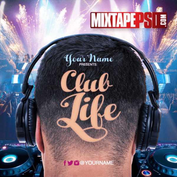 Mixtape Cover Template Club Life 2