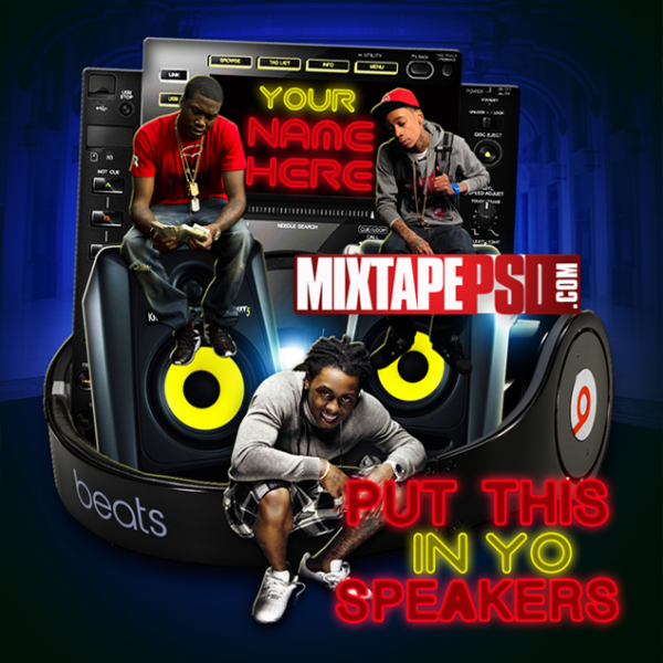 Free Put this in your Speakers Mixtape Template