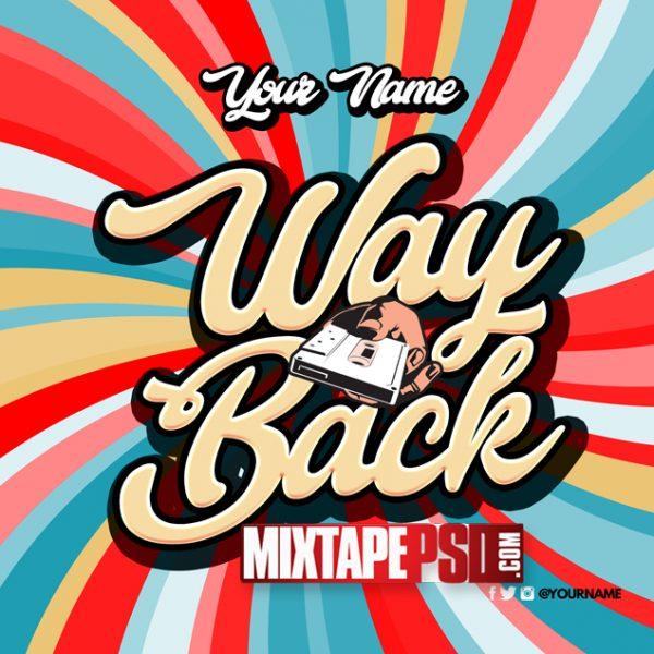 Mixtape Cover Template Way Back, Mixtape PSD Free, Album Covers, Graphic Design, Graphic Designer, How to Make a Mixtape Cover, Mixtape, Mixtape cover Maker, Mixtape Cover Templates, Mixtape Covers, Mixtape Designer, Mixtape Designs, Mixtape PSD, Mixtape Templates, Mixtapepsd, Mixtapes, Premade Mixtape Covers, Premade Single Covers, PSD Mixtape,, free mixtape cover psd templates