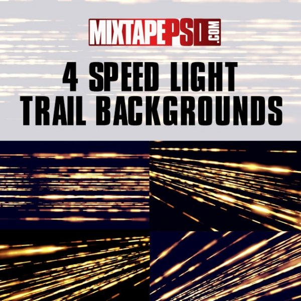 4 Speed Light Trail Backgrounds