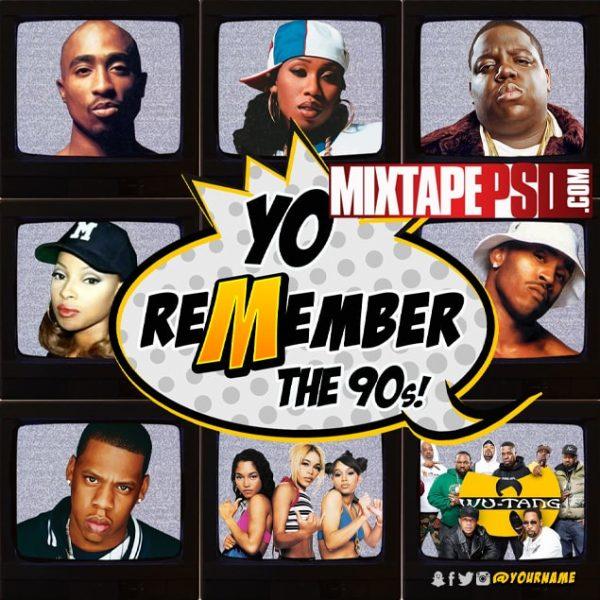 Mixtape Template Yo Remember the 90s