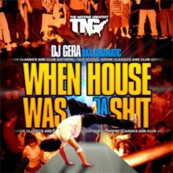 DJ Gera - When House Was The Shit
