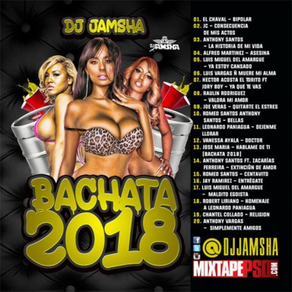 DJ Jamsha - Bachata Mix 2018