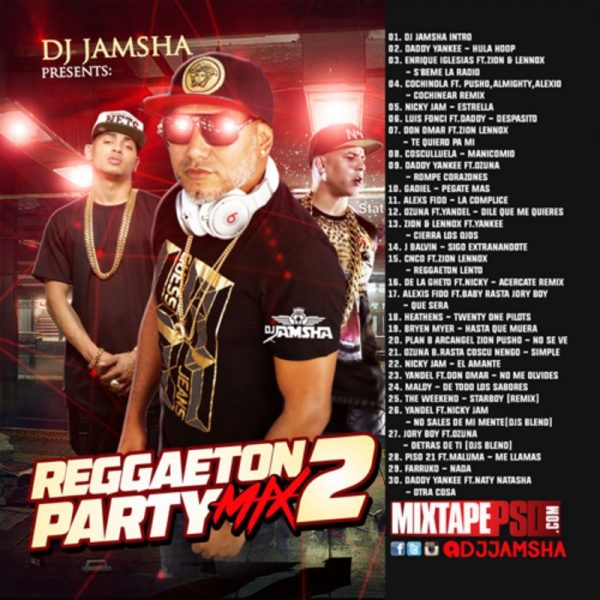 DJ Jamsha Reggaeton Party Mix 2