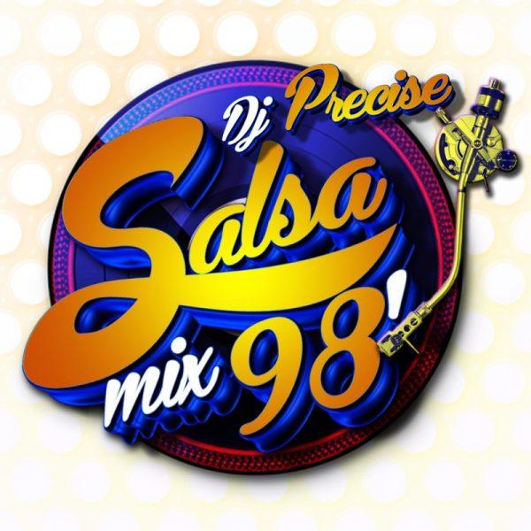 DJ PRECISE - SALSA MIX 98