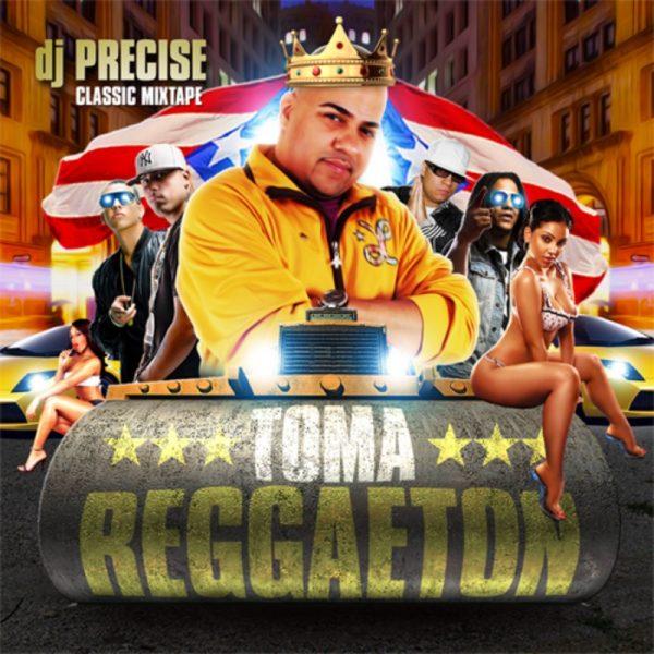 DJ Precise - Toma Reggaeton
